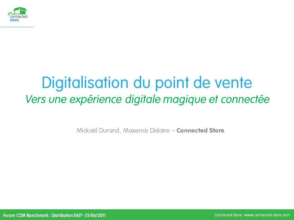 présentation sur la digitalisation des points de ventes - vers une expérience magiques et connectés
