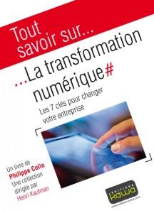 """Olivier nous présente l'ouvrage """"La Transformation Numérique"""" - Editions Kawa"""