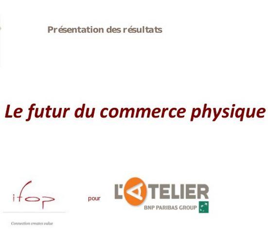 L'atelier s'intéresse au futur du commerce physique français
