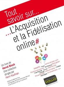 Olivier nous propose une fiche de lecture : L'acquisition et la fidélisation online pour Connected Store