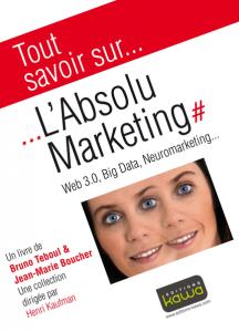 L'Absolu Marketing, éditions Kawa - Olivier a lu pour vous