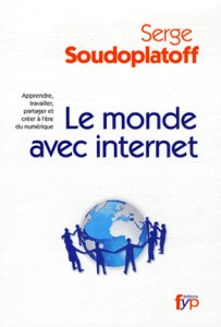 Le-monde-avec-internet-serge-soudoplatoff